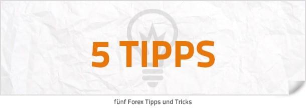 Fünf Tipps und Tricks zum Forexhandel
