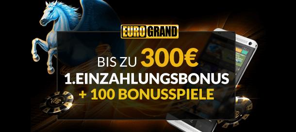 Eurogrand Casino Neukundenbonus