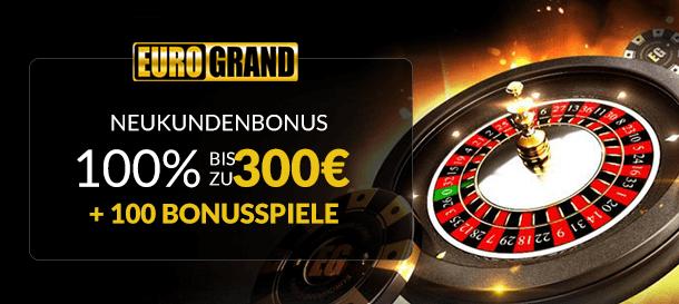 Eurogrand Willkommensbonus Casino