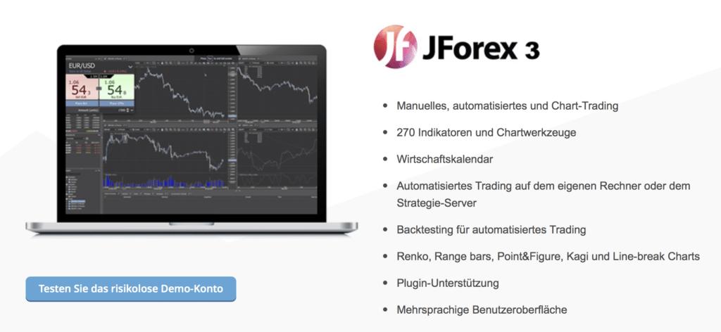 Das Trading ist unter anderem über die Plattform JForex 3 möglich
