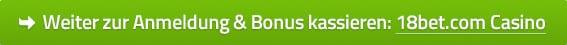 18bet.com Casino Bonus Code & Gutschein